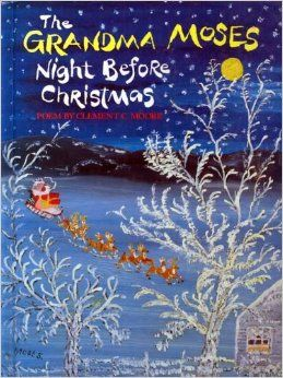 The Grandma Moses Night Before Christmas: Clement C. Moore: 9780679815266: Amazon.com: Books