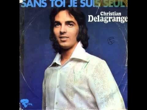 Christian Delagrange - Sans toi je suis seul #french