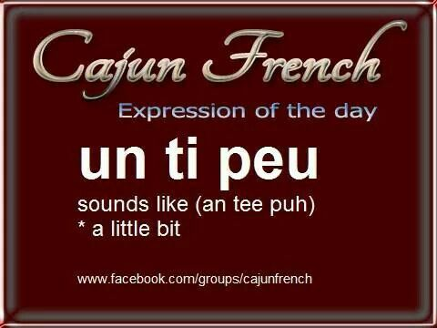 Cajun French                                                                                                                                                     More