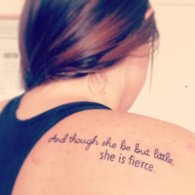 And though she be but little quote tattoo