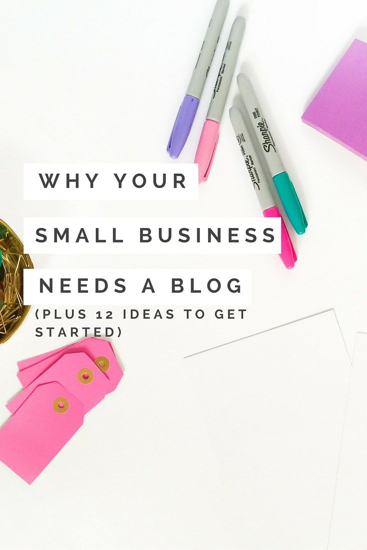 Do you have a blog for your small business? 4 Reasons Why Your Small Business Needs a Blog + 12 Blogging Ideas to Get You Started. Blogging for Beginners