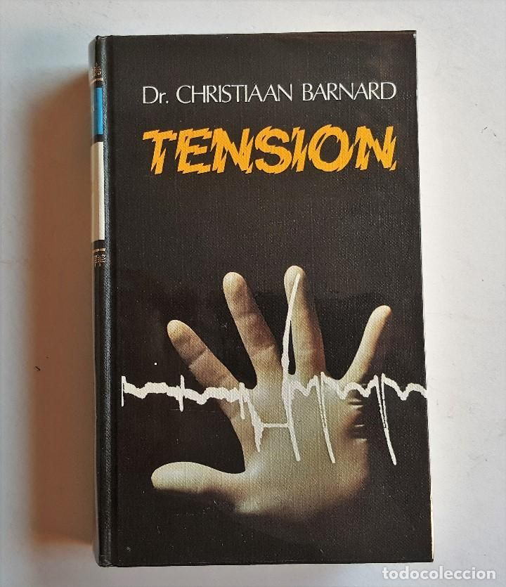 **TENSIÓN. DR.CHRISTIAAN BARNARD.1975 - CIRCULO DE LECTORES 440 pag.