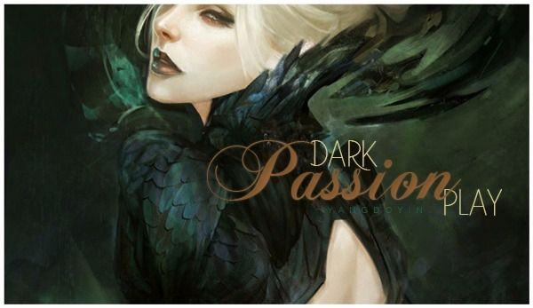 Fanfic / Fanfiction Dark Passion Play