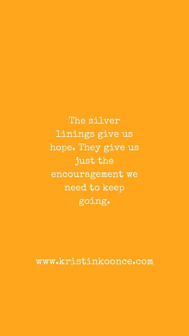 Why We Need to Look for the Silver Linings | Motivational ...