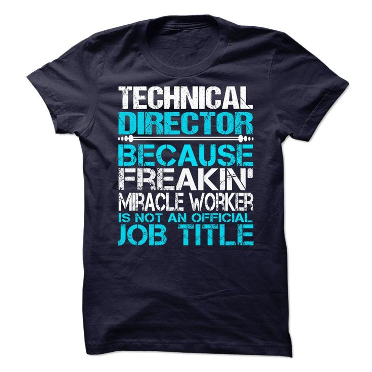 Best Technical Director TShirts  Hoodies Images On