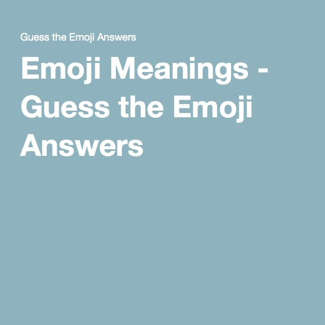 Emoji Meanings - Guess the Emoji Answers
