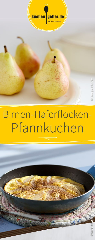 Wandelbares Pfannkuchen Rezept mit Haferflocken und Birnen.