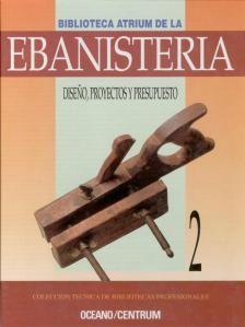 Biblioteca Atrium De La Ebanisteria Vol.2 Diseño, Proyectos Y Presupuesto -1993- PDF