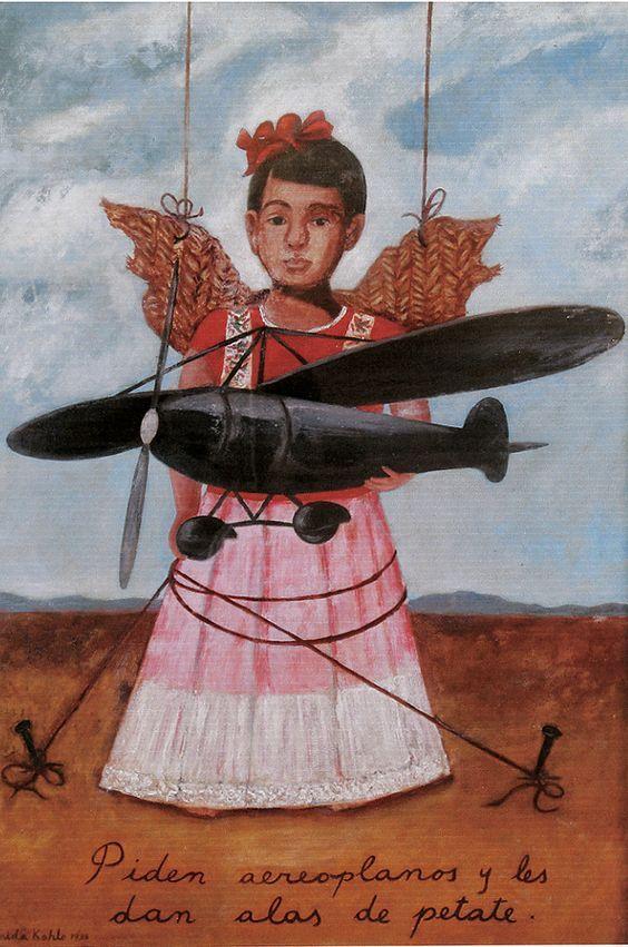 """""""Piden aeroplanos y le dan alas de petate"""" Frida Kahlo 1938, ilustrando un recuerdo de su niñez, cuando pidió de regalo un avión y le regalaron un disfraz de angel con alas de paja ( cmp)"""