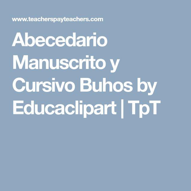 Abecedario Manuscrito y Cursivo Buhos by Educaclipart | TpT