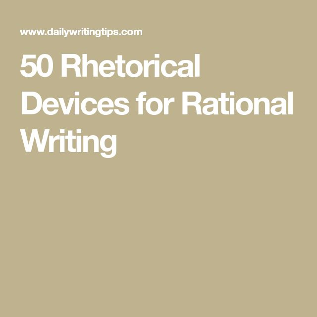50 Rhetorical Devices for Rational Writing