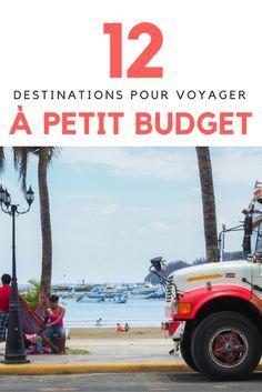 12 destinations pour voyager à petit budget | Budget voyage | Voyage pas cher | Où partir en voyage | Où partir en vacances