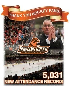 Congratulations on Record Attendence for BGSU Hockey.