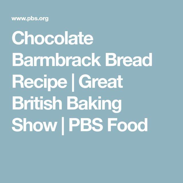 Chocolate Barmbrack Bread Recipe | Great British Baking Show | PBS Food