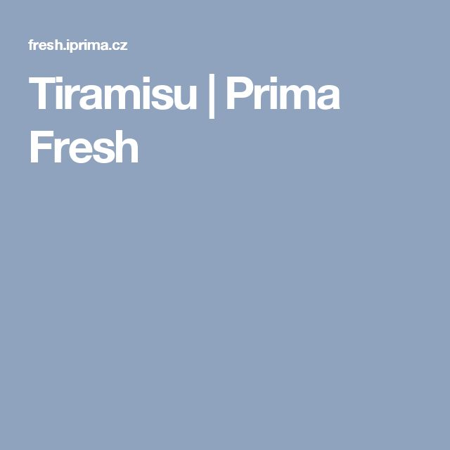Tiramisu | Prima Fresh