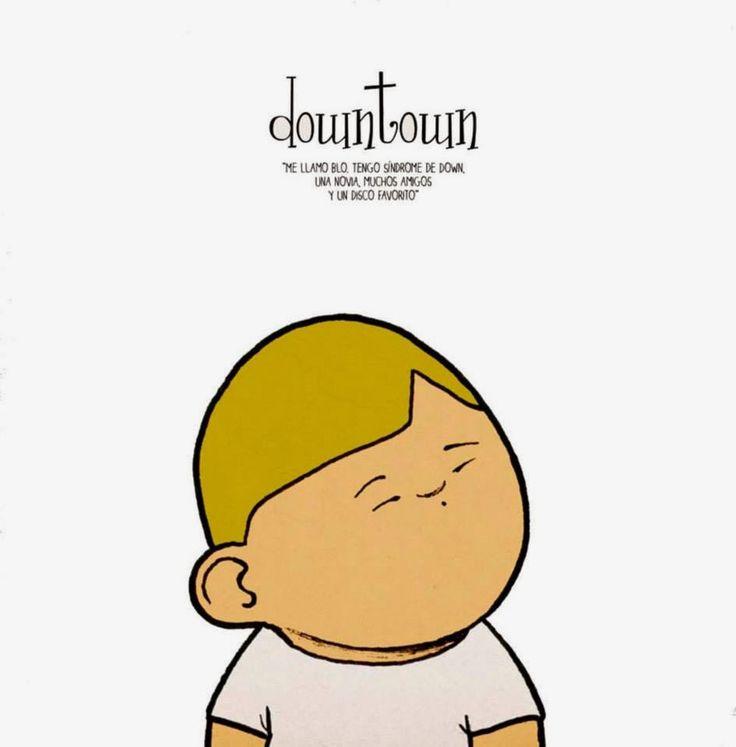 """Downtown"" - Rodrigo García (Dibbuks) #sindromededown"
