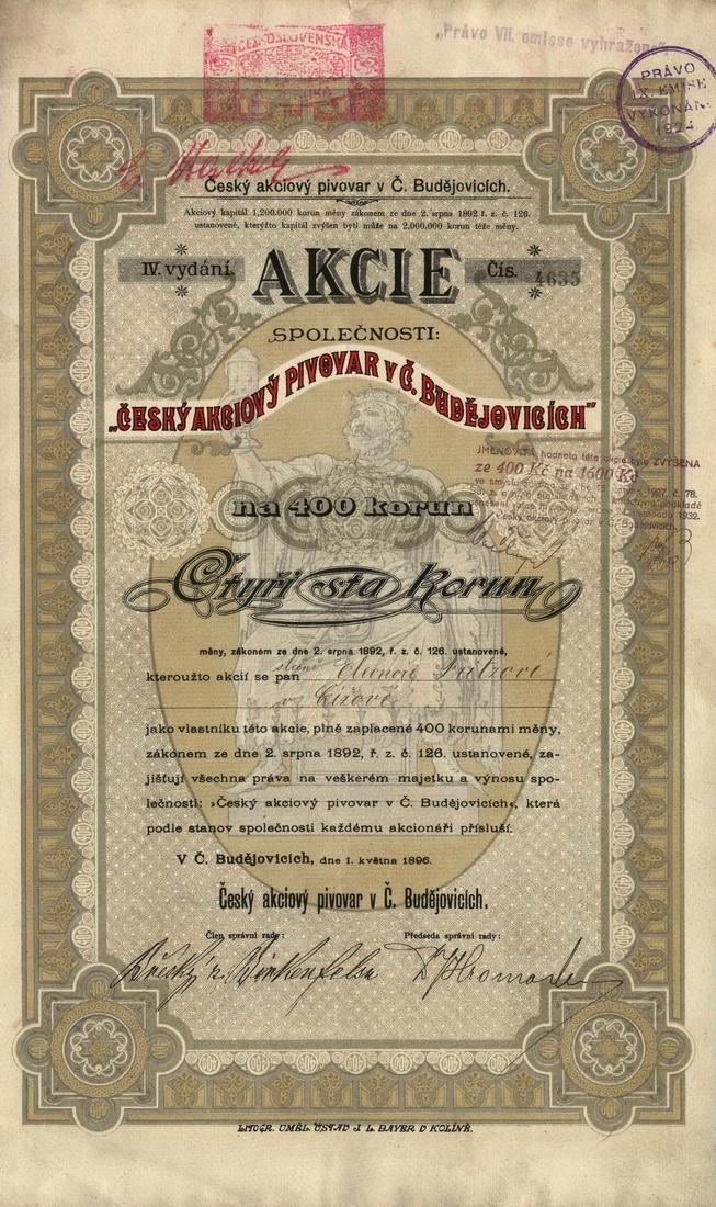 Český akciový pivovar v Č. Budějovicích (Böhmisches Actien-Brauhaus in Budweis). Akcie na 400 Korun. České Budějovice, 1896. Dnes Budějovický Budvar, n.p. (Budweiser Budvar).