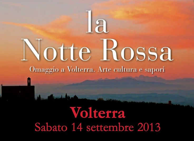 Red Dusk in Homage to Volterra - Tuscany - 14th September 2013