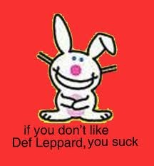 You Betcha!!  Def Leppard