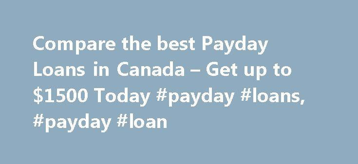 Compare the best Payday Loans in Canada – Get up to $1500 Today #payday #loans, #payday #loan http://fiji.remmont.com/compare-the-best-payday-loans-in-canada-get-up-to-1500-today-payday-loans-payday-loan/  # Payday Loans Compare Payday Loans Payday loans can provide loans for people with bad credit scored but make sure you know the risks before you apply. What are Payday Loans? A payday loan is a short term cash loan which can be borrowed by most people even if they have a lower than average…
