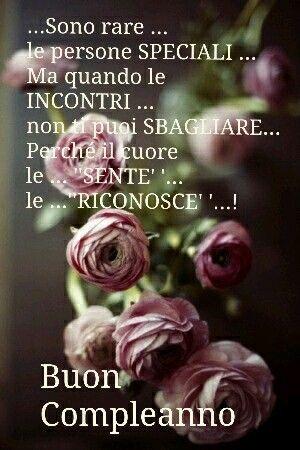 ...Sono rare le persone SPECIALI ... Ma quando le INCONTRI ... Non puoi SBAGLIARE ... Perché il cuore ... le' 'SENTE' '... le' 'RICONOSCE' '..!