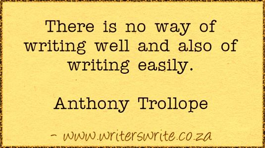 Quotable – Anthony Trollope – Writers Write