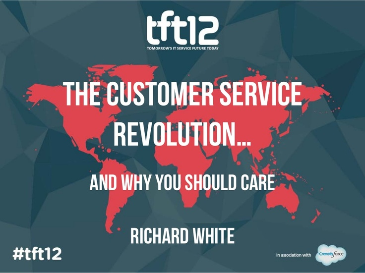 Richard White: The customer service revolution and why you should care