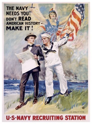 Don't Read About History, Make It!  Navy recruiting poster