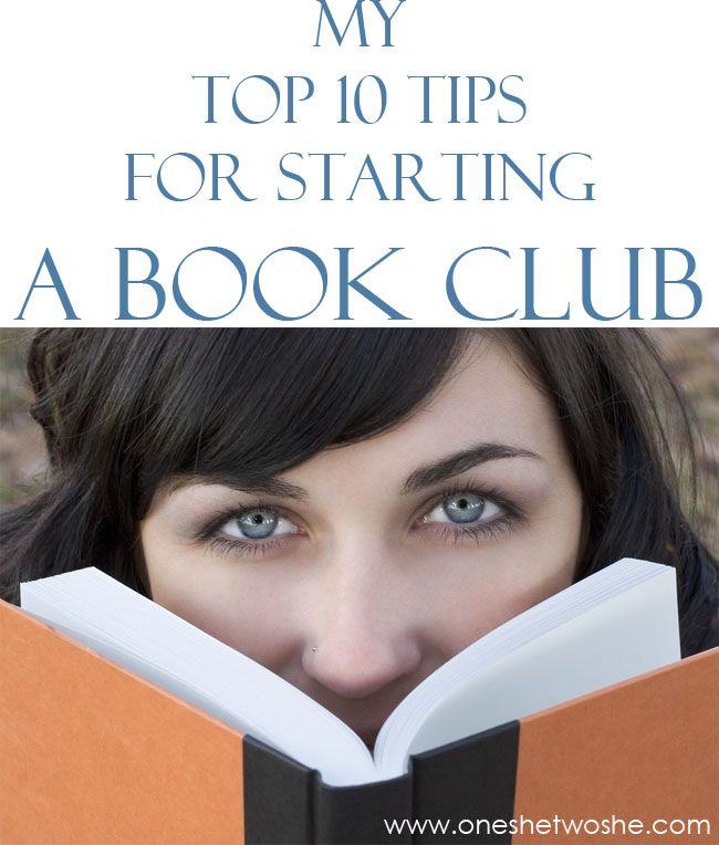 10 Tips for Starting a Book Club (she: Rebecca) - Or so she says...