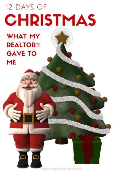 12 Days of Christmas – What My Realtor Gave to MeKyle Hiscock, REALTOR®, Licensed Real Estate Salesperson, e-PRO®