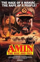 Amin: The Rise and Fall (1981) $19.99; aka: Rise And Fall Of Idi Amin; This film details the controversial actions and atrocities of the former dictator of Uganda, Idi Amin Dada, during his violent rise to power in 1971 until his overthrow as the result of the Uganda-Tanzania War in 1979. Stars Joseph Olita as Idi Amin. Also stars Thomas Baptiste and Leonard Trolley.