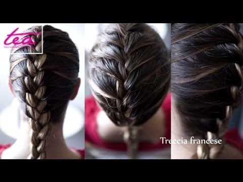 Acconciatura treccia francese - YouTube