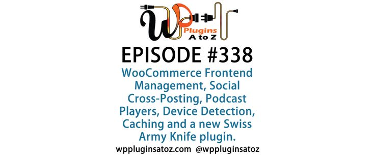 #WordPress #Plugins A to Z Episode 338 Social Cross-Posting, Podcast Players - http://plugins.wpsupport.ca/wordpress-plugins-z-episode-338-social-cross-posting-podcast-players/