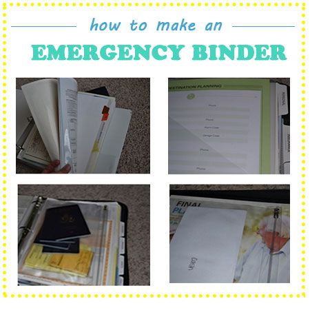Everything you need to know to build a great Emergency Binder!