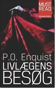 Livlægens besøg af Per Olov Enquist, ISBN 9788763815437