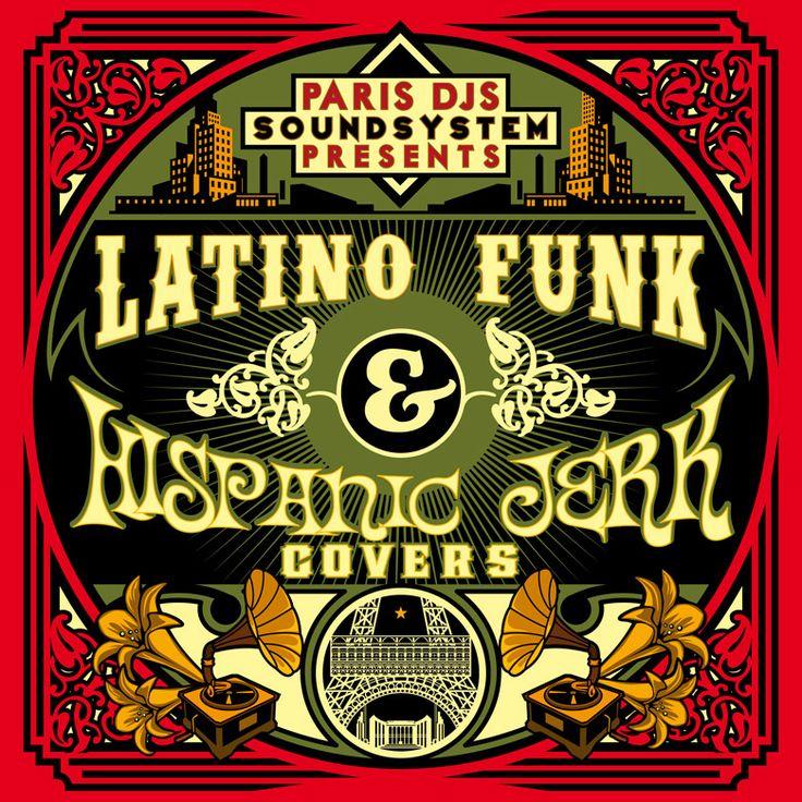 #407 Paris DJs Soundsystem presents Latino Funk & Hispanic Jerk Covers