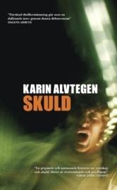 Skuld - Karin Alvtegen