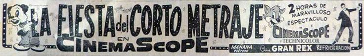 WALTER LANTZ CARTOON COMPILATION & UNIVERSAL SHORT SUBJECTS (LA FIESTA DEL CORTO METRAJE) - (LA CAPITAL, Tuesday, February 12, 1957, Rosario, Argentina)