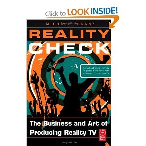 'Reality Check: The Business and Art of Producing Reality TV' - Michael Essany. Interesting book on how Michael launched his talk show and what you need to stand out amongst the crowd in TV.