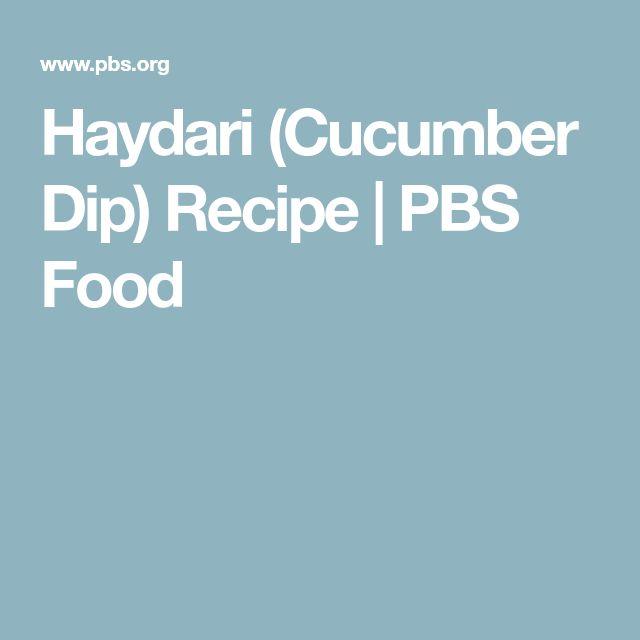 Haydari (Cucumber Dip) Recipe | PBS Food