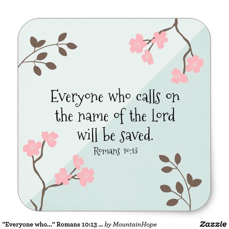 """Everyone who..."" Romans 10:13 Bible Stickers"