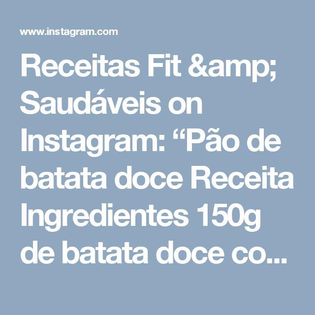 """Receitas Fit & Saudáveis on Instagram: """"Pão de batata doce  Receita  Ingredientes 150g de batata doce cozida e amassada  6 claras 1 gema 5 colheres (sopa) de farinha de aveia (sem…"""""""