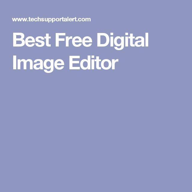 Best Free Digital Image Editor