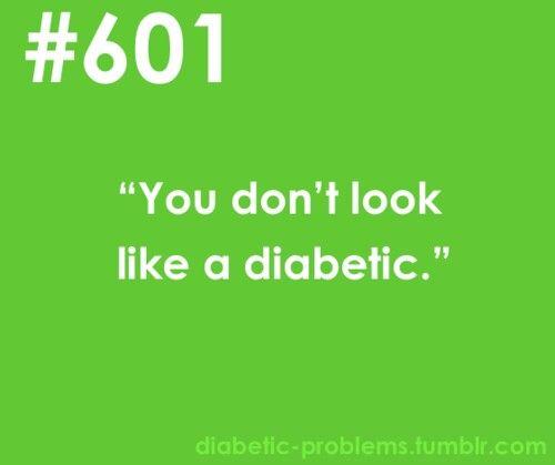 Type 2 Diabetes: I've actually had this said to me!