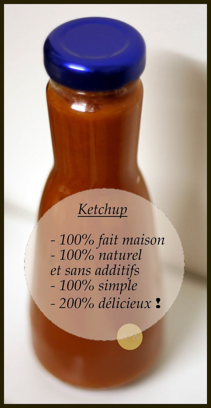 Un Blond & Une Brune: Ketchup maison 100% naturel
