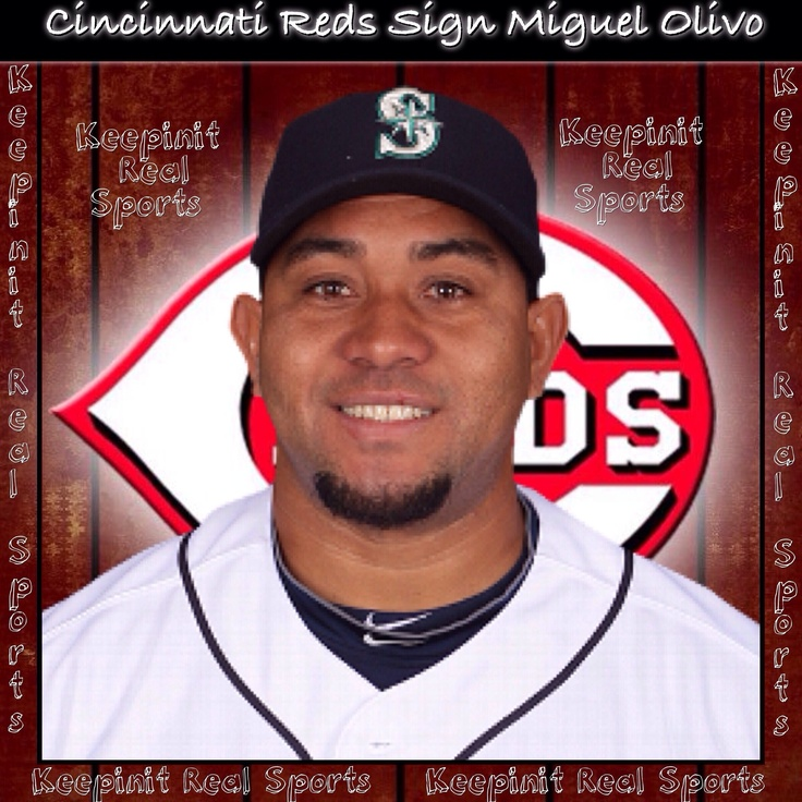 Keepinit Real MLB News: Cincinnati Reds Sign Miguel Olivo  Cincinnati Reds agreed with catcher Miguel Olivo to a minor league deal. Olivo, 34, hit .222 with 12 RBIs in 315 at-bats last year for Seattle, his second season with the Mariners.