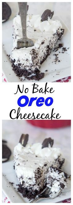 No Bake Oreo Cheesecake – A super creamy no bake cheesecake filled with Oreo's and ready in minutes! Perfect recipe for summer!