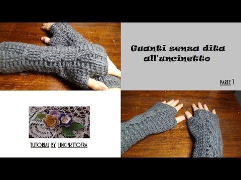 guanti senza dita all'uncinetto tutorial (parte 1) - YouTube