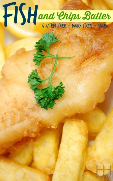 How great is this? Allergy-free Fish and Chips Batter (gluten and dairy free) - Hollywood Homestead