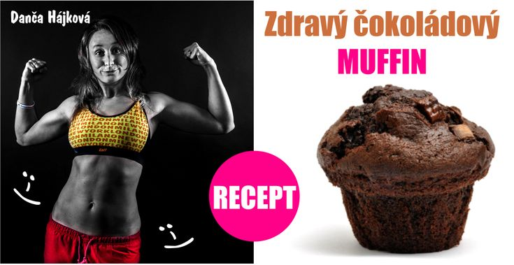zdravý čokoládový muffin Danča Hájková